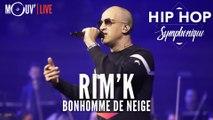 """RIM'K : """"Bonhomme de neige"""" (Hip Hop Symphonique 4)"""