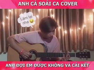 T-UP cover ANH ĐỢI EM ĐƯỢC KHÔNG và cái kết