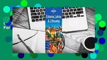 [Read] Lonely Planet Estonia, Latvia & Lithuania  For Online