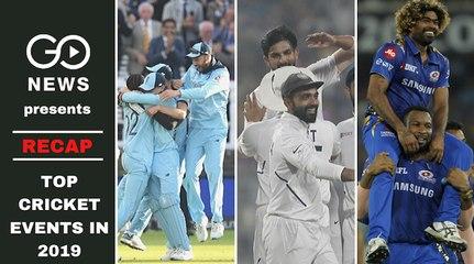 RECAP - Top Cricket Events in 2019
