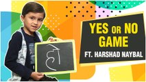 Harshad Naybal   Yes Or No fun game with Monitor   Birthday Special