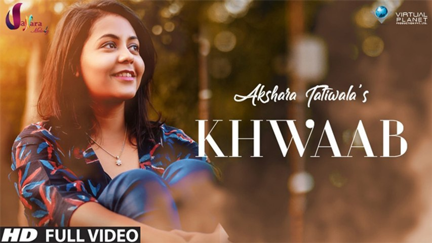 Khwaab | Akshara Tatiwala | Rapperiya Baalam | Music Video