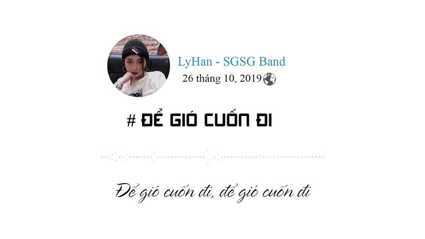ĐỂ GIÓ CUỐN ĐI I LY HAN - SGSG I TOP COVER I COVER LYRIC - YouTube