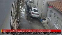 İzmir otomobilden yapılan hırsızlık güvenlik kamerasında