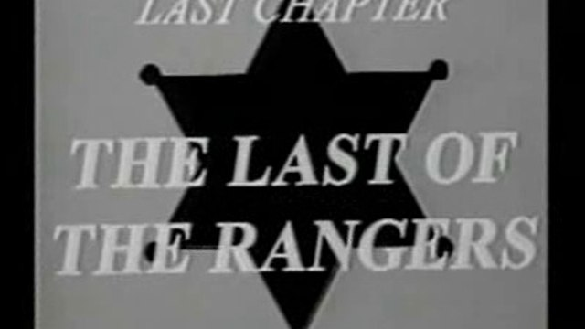 THE LONE RANGER: CHAPTER 15: THE LAST OF THE RANGERS