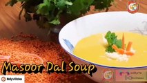 Masoor Dal Soup ,  Weight lose Healthily ,  Without cornflour Healthy Masoor Dal Soup ,  Masoor Dal Recipe