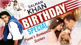 Happy Birthday Salman Khan | BEST Romantic Scenes | Prem Ratan Dhan Payo | Maine Pyar Kiya | HAHK