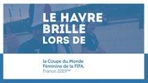 Coupe du Monde Féminine de la FIFA, France 2019™ - L'Aftermovie du Havre