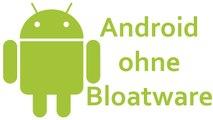 Android ohne Google - Ein Smartphone ohne Bloatware, ohne Bull$hit [DE | 4K]