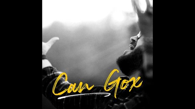 Can Gox - Ömrünü Berbat Etme