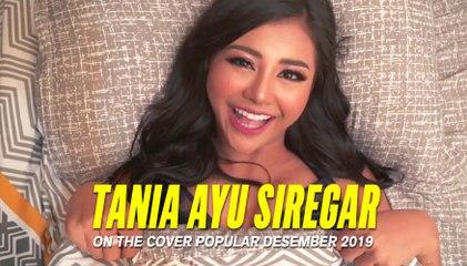 TANIA Ayu Siregar   On The Cover POPULAR Desember 2019