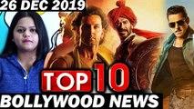 Top 10 Bollywood News - 26 Dec 2019 - Dabangg 3, Bigg Boss 13, Akshay Kumar , Salman Khan