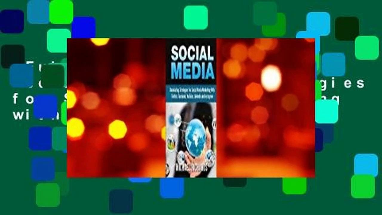 Full E-book  Social Media: Dominating Strategies for Social Media Marketing with Twitter,