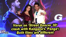 Varun on 'Street Dancer 3D' clash with Kangana's 'Panga': Both films are different