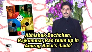 Abhishek Bachchan, Rajkummar Rao team up in Anurag Basu's 'Ludo'