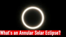 What's an Annular Solar Eclipse? | The Wire Science