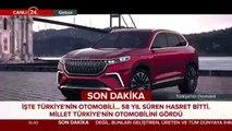 #SONDAKİKA İşte Türkiye'nin yerli otomobil