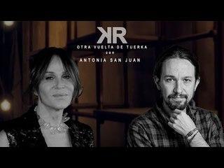 Otra Vuelta de Tuerka - Antonia San Juan