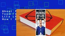 About For Books  This Team Is Ruining My Life (But I Love Them): How I Became a Professional