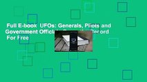 Full E-book  UFOs: Generals, Pilots and Government Officials Go on the Record  For Free