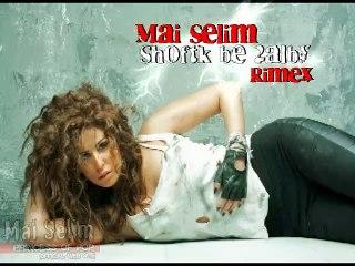 Mai Selim - Shoftak be Alby [ Rimex ]