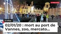 Mort au port de Vannes, zoo, mercato... 5 infos du 2 janvier