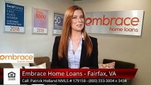 Patrick Holland NMLS # 179158 Embrace Home Loans - Fairfax, VA Fairfax Amazing5 Star Review b...