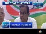 2019, a tumultuous year for former finance minister P Chidambaram