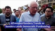 #PresidentSanders Trends as Sanders Leads Democratic Fundraising