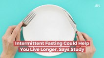 New Knowledge On Intermittent Fasting