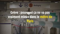 Grève : pourquoi ça ne va pas vraiment mieux dans le métro de Paris