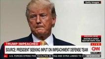 Source: President Donald Trump seeking input on impeachment defense team. #News #CNN #DonaldTrump @POTUS @realDonaldTrump