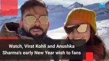 Watch, Virat Kohli and Anushka Sharma's early New Year wish to fans