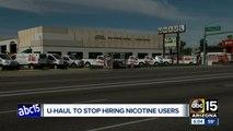 U-Haul to stop hiring nicotine users