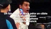 Un fan de Star Wars pète un câble au cinéma à cause des téléphones portables