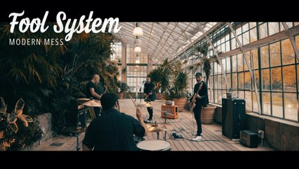 Fool System - Modern Mess