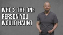 Who Is The One Person You Would Haunt? Answer The Internet With Jim Norton