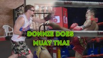 Donnie Does Muay Thai