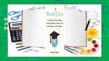 About For Books  World Class: One Mother's Journey Halfway Around the Globe in Search of the Best