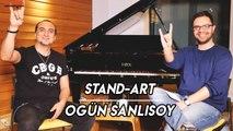 Ogün Sanlısoy   STAND-ART