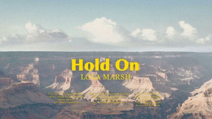 Lola Marsh - Hold On