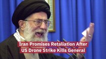Iran Leader Wants Retaliation After US Drone Strikes
