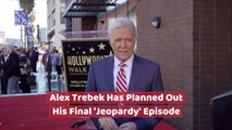 Alex Trebek On When His Last Episode Airs