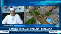 Banten Tetapkan Status Tanggap Darurat Bencana
