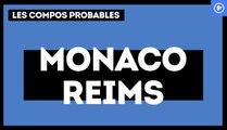 Monaco-Reims : les compos probables