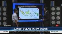 Special Report: Banjir Bukan Tanpa Solusi (8)