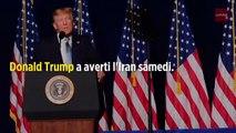 Iran : Donald Trump menace de frapper 52 sites