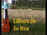 L'Heure De So-Wen