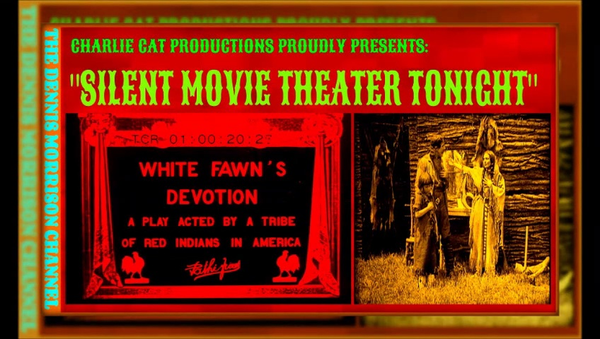 SILENT MOVIE THEATER TONIGHT WHITE FAWN 1910 NATIVE AMERICAN INDIAN EARLY FILM