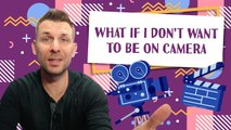 How to Overcome the Fear of Being on Camera